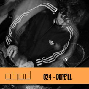 #024 – Dope'll