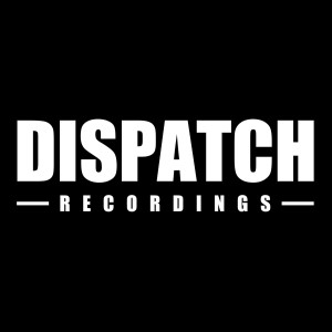 Our Favourite Dispatch Recordings Tunes