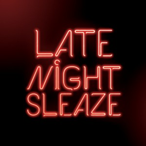Soul Intent – Late Night Sleaze EP