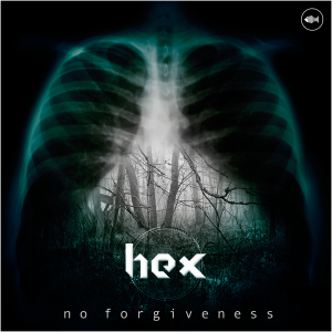 Hex – No Forgiveness EP