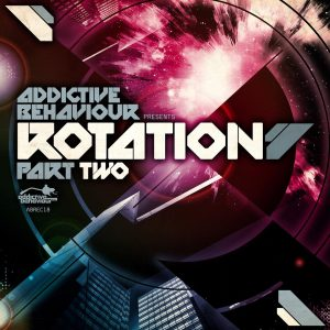 Addictive Behaviour Records – Rotation LP Part Two