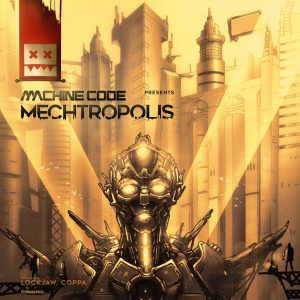 Machinecode – Mechtropolis LP