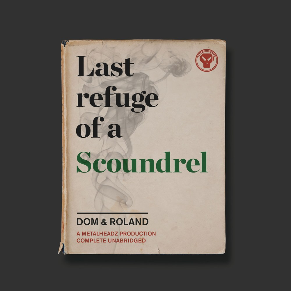 Dom and Roland – Last Refuge of a Scoundrel LP