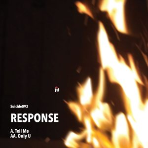 Response – Tell Me/Only U